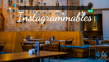 Top 10 des restaurants les plus Instagrammables